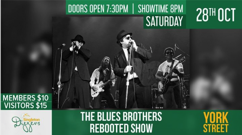 Blues Brothers Rebooted Live At Singleton Diggers Club
