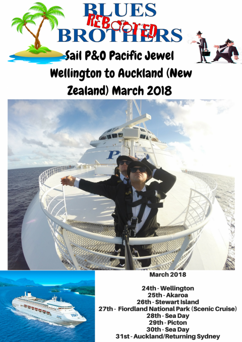 Blues Brothers Rebooted Sail P&0 Pacific Jewel – Wellington to Auckland (New Zealand)