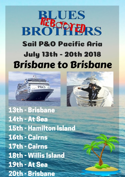 Blues Brothers Rebooted Sail P&O Pacific Aria Brisbane to Brisbane