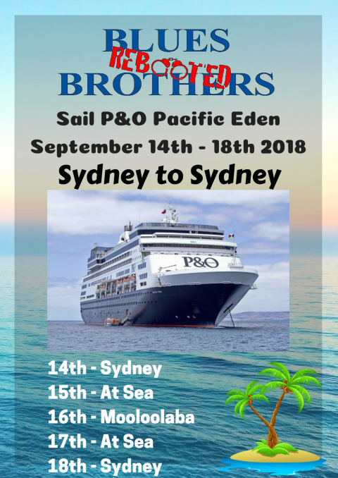 Blues Brothers Rebooted Sail P&O Pacific Eden – Sydney to Sydney