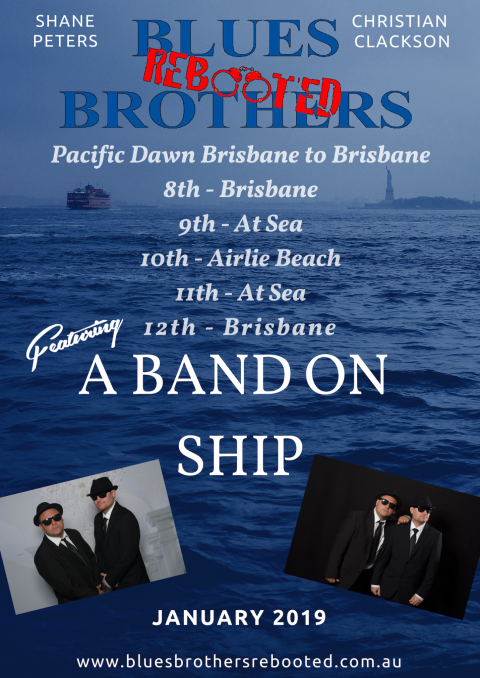 Blues Brothers Rebooted Presents A-Band-On-Ship Live on P&O's Pacific Dawn