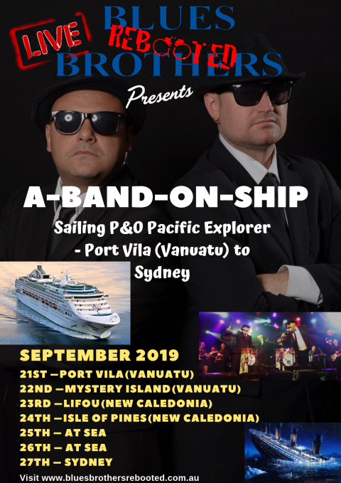 Blues Brothers Rebooted Sail P&O Pacific Explorer Port Vila (Vanuatu) to Sydney