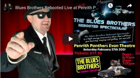 Blues Brothers Rebooted Live at Penrith Panthers Evan Theatre!