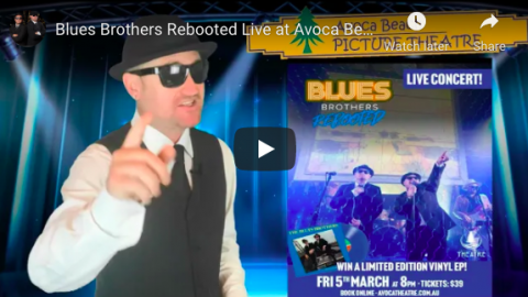 Blues Brothers Rebooted Live at Avoca Beach Theatre!